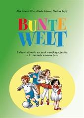BUNTE WELT, delovni učbenik za nemščino kot izbirni predmet v 4. razredu osnovne šole