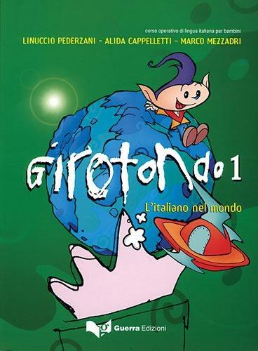 GIROTONDO 1, učbenik za italijanščino v 3., 4. oz. 5. razredu osnovne šole, MKT