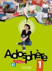ADOSPHERE 1, učbenik s CD-jem za francoščino kot izbirni predmet v 7. in 8. razredu osnovne šole, DZS