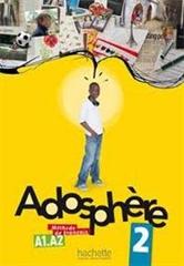 ADOSPHERE 2, učbenik s CD-jem za francoščino kot izbirni predmet v 8. in 9. razredu osnovne šole, DZS