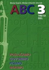 ABC 3, 3. del, samostojni delovni zvezek za slovenščino-jezik v 3. razredu osnovne šole