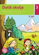 DOTIK OKOLJA 3, 2. del, delovni zvezek za spoznavanje okolja v 3. razredu osnovne šole