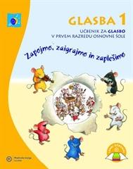 GLASBA 1, učbenik za pouk glasbene umetnosti v 1. razredu osnovne šole
