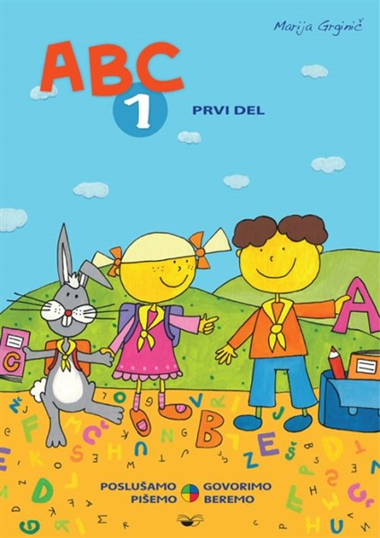 ABC 1, 1. del - prenova 2013, samostojni delovni zvezek za slovenščino-jezik v 1. razredu osnovne šole