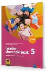 GRADIM SLOVENSKI JEZIK 5 - IZDAJA S PLUSOM, samostojni delovni zvezek za slovenščino – jezik v 5. razredu osnovne šole