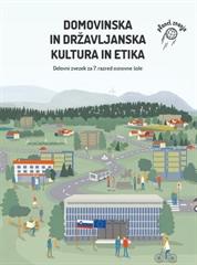 DOMOVINSKA IN DRŽAVLJANSKA KULTURA IN ETIKA 7, delovni zvezek za domovinsko in državljansko kulturo in etiko v 7. razredu osnovne šole