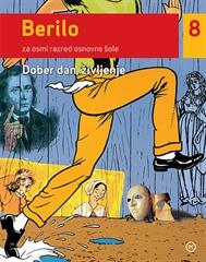Berilo 8, Dober dan, življenje