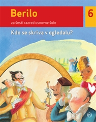 Berilo 6, Kdo se skriva v ogledalu?