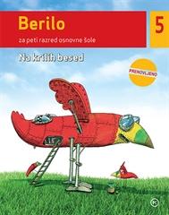 Berilo 5, Na krilih besed