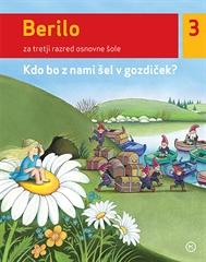 Berilo 3, Kdo bo šel z nami v gozdiček?