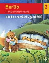 Berilo 2, Kdo bo šel z nami v gozdiček?