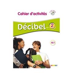 DECIBEL 2 A2.1, delovni zvezek s CD-jem za francoščino v 8. in 9. razredu osnovne šole, MKT